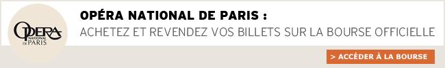 Bourse aux billets de l'Opera de Paris